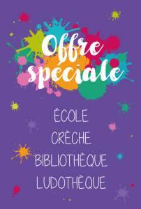 Offre spéciale : école, crèche, bibliothèque et ludothèque